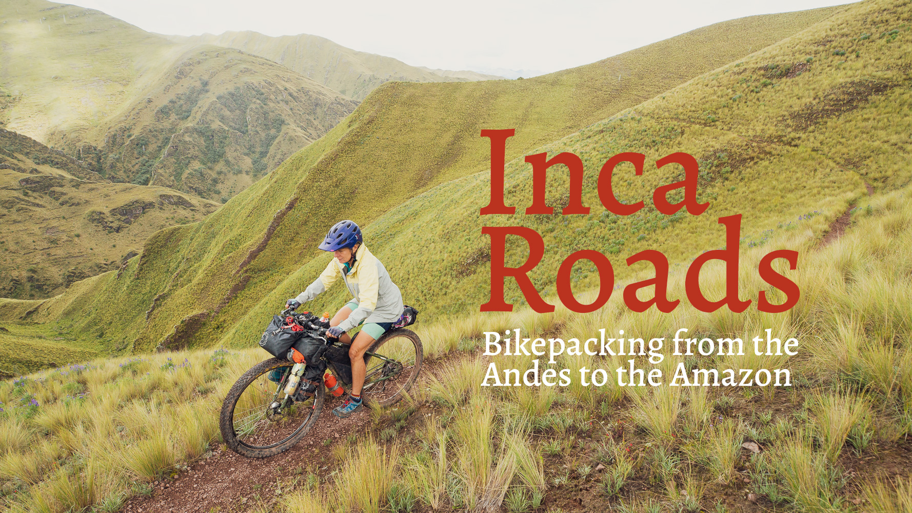 Inca Roads: from the Andes to the Amazon [Video], Highlux Photography